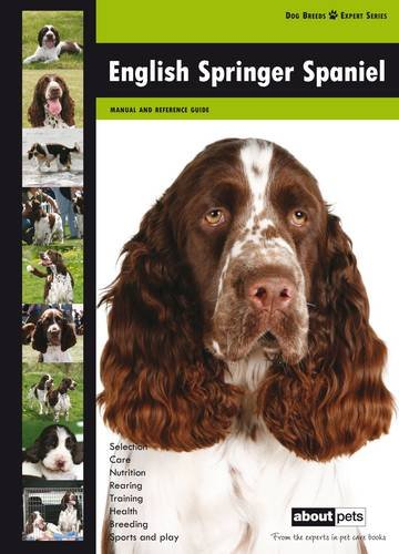 9789058218032: English Springer Spaniel (Dog Breed Expert Series)
