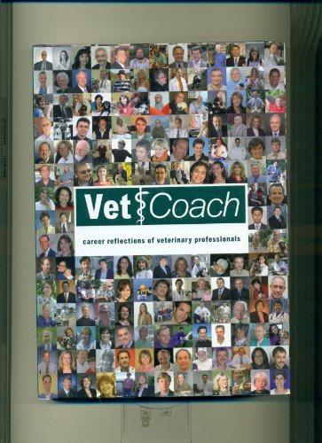 9789058218483: Vet Coach: Career Reflections of Veterinary Professionals