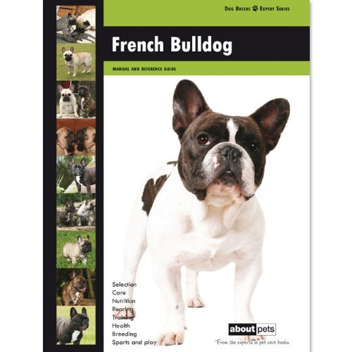 French Bulldog. (Dog Breed Expert Series): NA