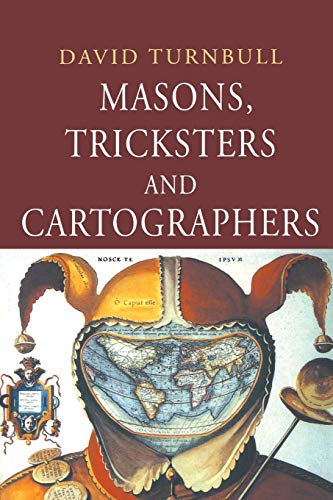 9789058230010: Masons, Tricksters and Cartographers: Comparative Studies in the Sociology of Scientific and Indigenous Knowledge (Studies in the History of Science, Technology & Medicine)