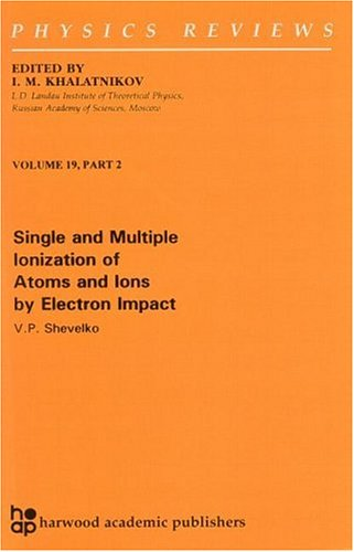 9789058230157: Single and Multiple Ionization of Atoms and Ions by Electron Impact