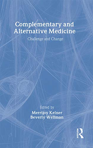 9789058230980: Complementary and Alternative Medicine: Challenge and Change