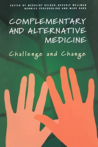 9789058230997: Complementary and Alternative Medicine: Challenge and Change