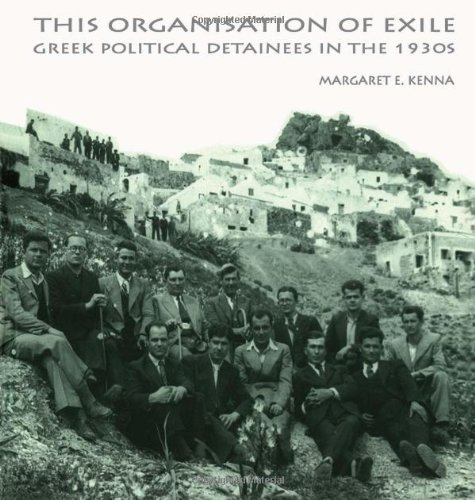 9789058231437: This Organization Of Exile: Greek Political Detainees in the 1930s