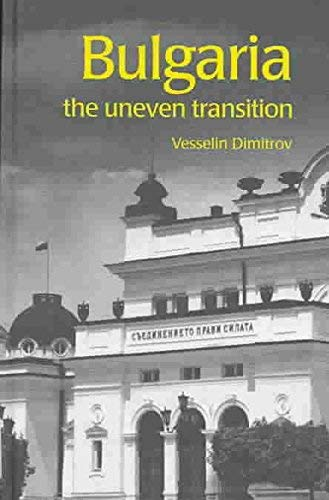 9789058231673: Bulgaria: The Uneven Transition (Postcommunist States and Nations)