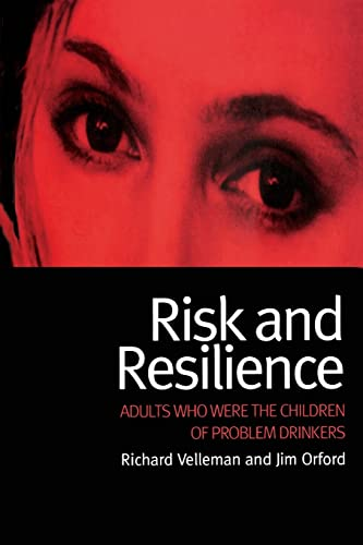 9789058231963: Risk and Resilience: Adults Who Were the Children of Problem Drinkers