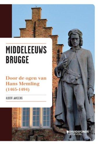 9789058268556: Middeleeuws Brugge / druk 1: door de ogen van Hans Memling