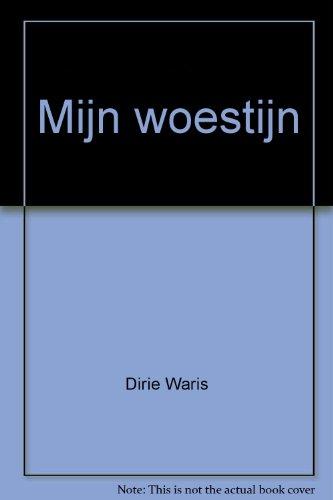Mijn Woestijn (905831202X) by Dirie Waris