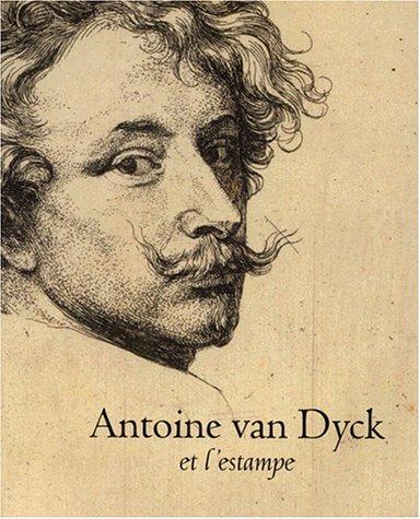 9789058460141: Antoine van Dyck et l'estampe. Exposition