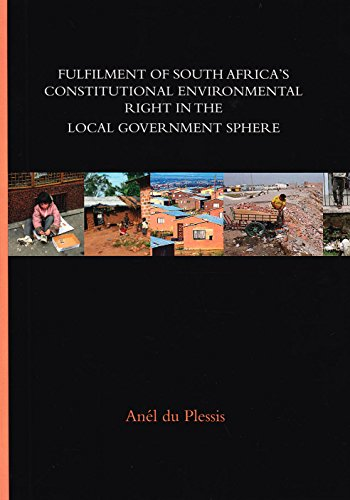 9789058504296: Fulfilment of South Africa's constitutional environmental right in the local government sphere