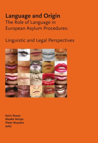 9789058505866: Language and Origin: The Role of Language in European Asylum Procedures: Linguistic and Legal Perspectives