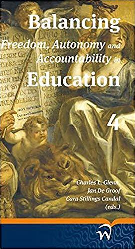 9789058507761: Balancing Freedom, Autonomy and Accountability in Education volume 4