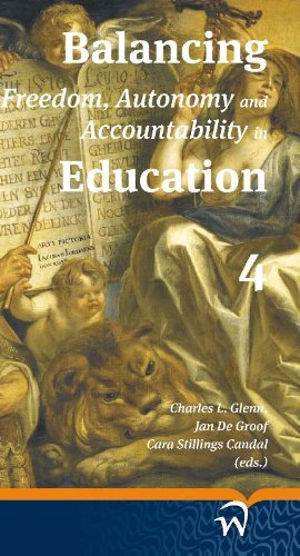 9789058507785: Balancing Freedom, Autonomy and Accountability in Education volume 4