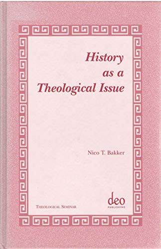 History as a Theological Issue