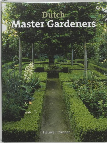 Dutch Landscape Designers and Their Creations: Various