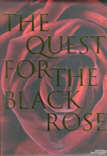 The Quest for the Black Rose: Verdegem, Ingrid; Rondeau, Anne-Sophie