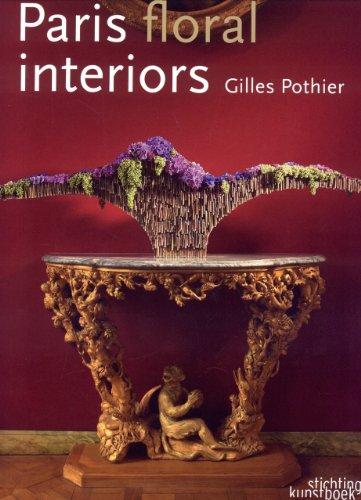 Paris Floral Interiors: Gilles Porthier (Hardback): Gilles Portier