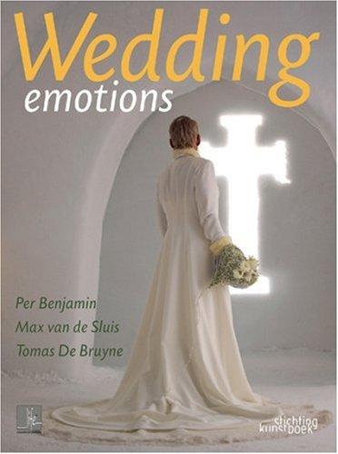 Wedding Emotions (Hardback): Per Benjamin, Tomas de Bruyne, Max van de Sluis
