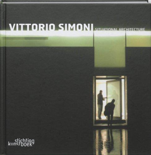 9789058562418: Vittorio Simoni: Situational Architecture