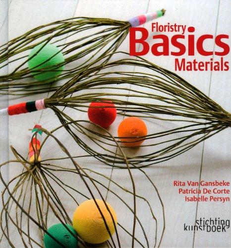 9789058562661: Floristry Basics: Materials