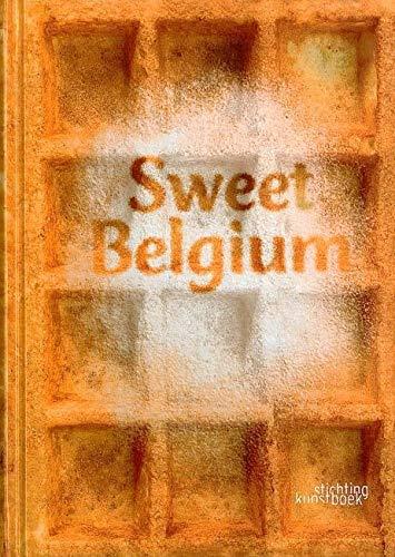 Sweet Belgium: Inghelram, Liesbeth; Inghelram, Robert