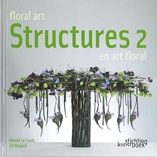9789058563064: Structures en art floral : Tome 2