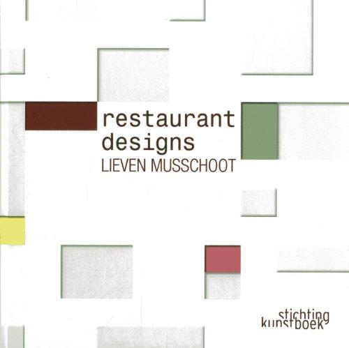 9789058564122: Lieven Musschoot: Restaurant Designs