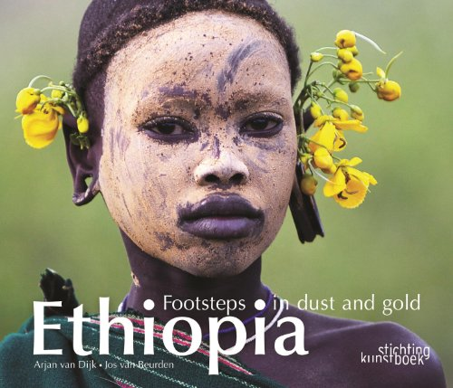 9789058564795: Ethiopia: Footsteps in Dust and Gold