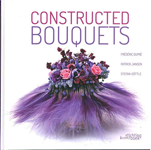 9789058565013: Constructed bouquets