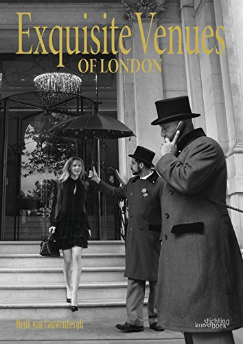 Exquisite Venues of London (Hardback): Henk Van Cauwenbergh