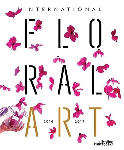 9789058565419: International Floral Art 2016/2017