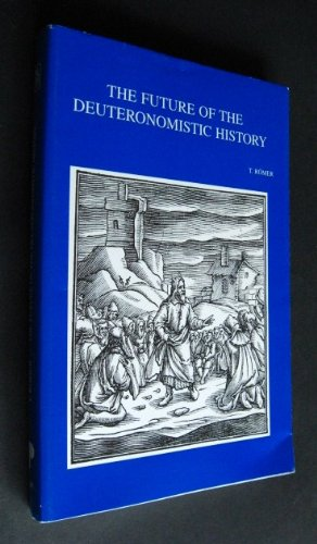 9789058670106: The future of the Deuteronomistic history (Bibliotheca Ephemeridum theologicarum Lovaniensium)