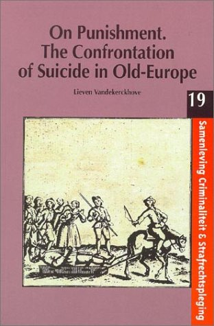 On Punishment: The Confrontation of Suicide in Old Europe (Paperback): Lieven Vandekerckhove