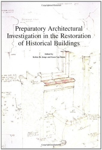 9789058672506: Preparatory Architectural Investigation in the Restoration of Historical Buildings
