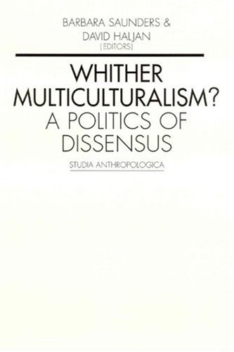 9789058672810: Whither Multiculturalism?: A Politics of Dissensus (Studia Anthropologica)