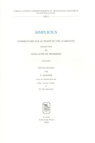 9789058674043: Simplicius. Commentaire sur le trait� du ciel d'Aristote