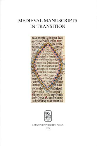 9789058675200: Medieval Manuscripts in Transition: Series I, Studia XXXVI
