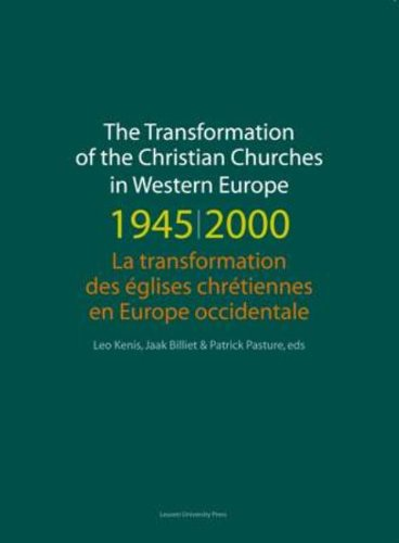 The Transformation of the Christian Churches in Western Europe 1945-2000 (Paperback)