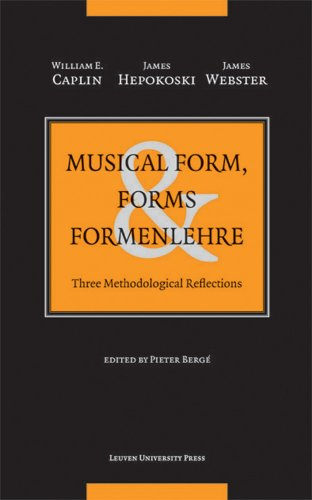 9789058677150: Musical Form, Forms, and Formenlehre: Three Methodological Reflections