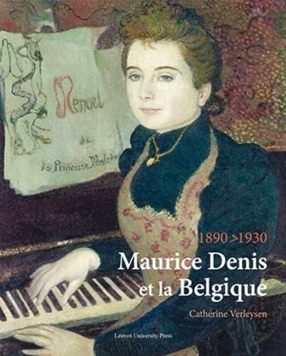 9789058678089: Maurice Denis Et La Belgique, 1890-1930 (KADOC Artes)