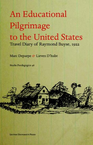 9789058678751: An Educational Pilgrimage to the United States: Travel Diary by Raymond Buyse, 1922 (Studia Paedagogica) (English and French Edition)