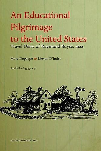 An Educational Pilgrimage to the United States / Un Pelerinage Psycho-pedagogique Aux ...