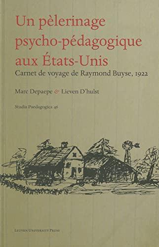 An Educational Pilgrimage to the United States: Buyse, Raymond &