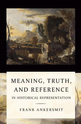 9789058679147: Meaning, Truth and Reference in Historical Representation