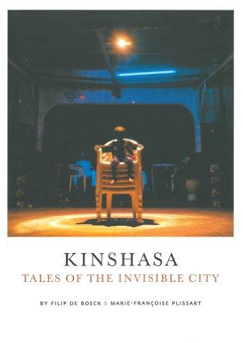 Kinshasa : Tales of the Invisible City: De Boeck, Filip