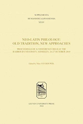 9789058679895: Neo-Latin Philology: Old Tradition, New Approaches (Supplementa Humanistica Lovaniensia)
