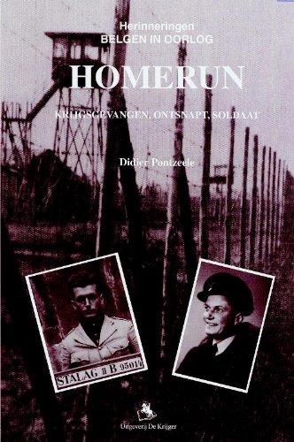 HOMERUN: Krijgsgevangen, Ontsnapt, Soldaat (Dutch Edition): Didier Pontzeele