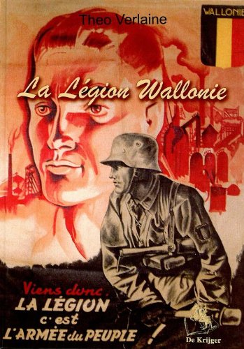 La Legion Wallonie: en photos et documents - Verlaine, Theo