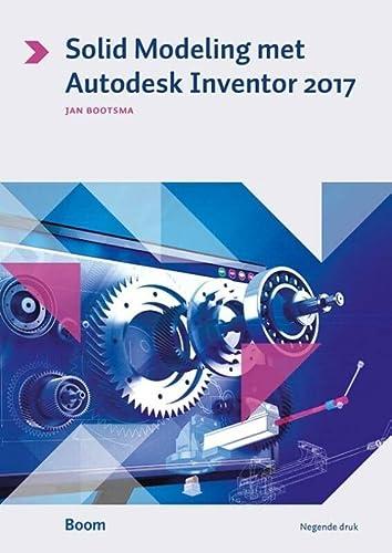 9789058757630: Solid modeling met autodesk inventor 2017