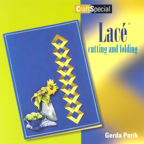 9789058771018: Lace: Cutting and Folding (Crafts Special)